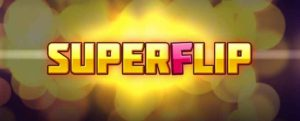 Der Super Flip Slot