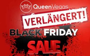 Queen Vegas Aktion Black Friday verlängert