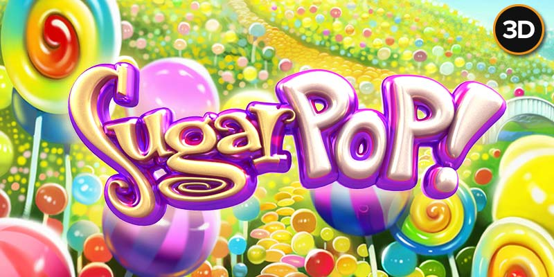 Der Sugar Pop Slot von Betsoft Gaming